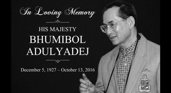 A la Mémoire de Sa Majesté bien-aimée le Roi Bhumibol Adulyadej